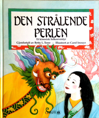 Den Strålende Perlen by Betty L. Torre and Carol Inouye
